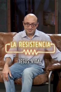 La Resistencia: Selección.  Episodio 85: Jesús Vidal - Entrevista - 12.09.19