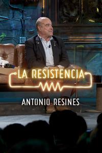 La Resistencia: Selección.  Episodio 74: Antonio Resines -