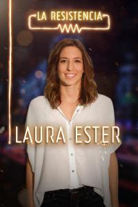 La Resistencia. T3.  Episodio 14: Laura Ester