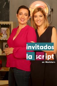 Invitados, La Script en Movistar+. T3. Invitados, La Script en Movistar+