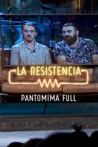 La Resistencia: Selección.  Episodio 116: Pantomima Full -