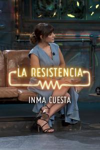 La Resistencia: Selección.  Episodio 117: Inma Cuesta - Entrevista - 10.10.19