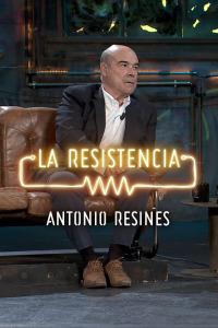La Resistencia: Selección.  Episodio 122: Antonio Resines -