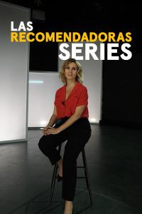 Las Recomendadoras: Series. T1. Las Recomendadoras: Series