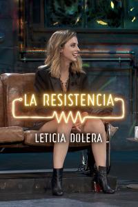 La Resistencia: Selección.  Episodio 129: Leticia Dolera - Entrevista - 22.10.19