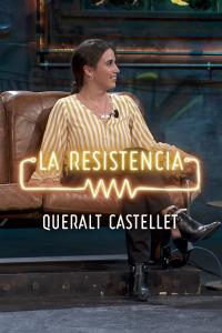 La Resistencia: Selección.  Episodio 137: Queralt Castellet - Entrevista - 29.10.19