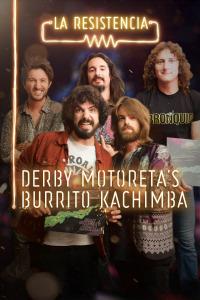 La Resistencia. T3.  Episodio 30: Derby Motoreta's Burrito Kachimba