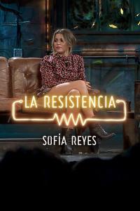La Resistencia: Selección.  Episodio 145: Sofía Reyes - Entrevista - 05.11.19