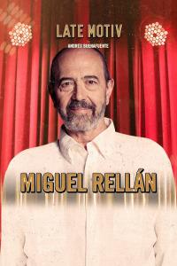 Late Motiv. T5.  Episodio 33: Miguel Rellán