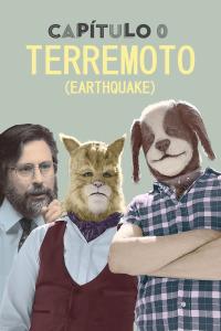 Capítulo 0. T2.  Episodio 3: Terremoto