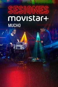 Sesiones Movistar+. T2.  Episodio 8: Mucho