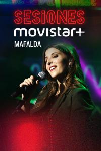 Sesiones Movistar+. T1.  Episodio 21: Mafalda
