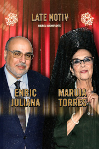 Late Motiv. T5.  Episodio 36: Enric Juliana y Maruja Torres
