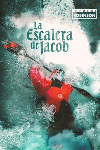 Informe Robinson. T19/20. La escalera de Jacob. Kayak extremo