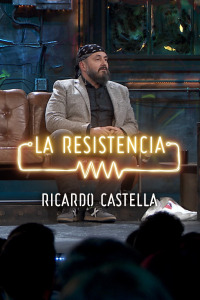 La Resistencia: Selección.  Episodio 174: Ricardo Castella -