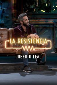 La Resistencia: Selección.  Episodio 183: Roberto Leal - Entrevista - 10.12.19