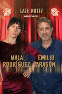 Late Motiv. T5.  Episodio 53: Emilio Aragón y Mala Rodríguez