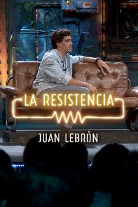 La Resistencia: Selección.  Episodio 185: Juan Lebrón - Entrevista - 11.12.19