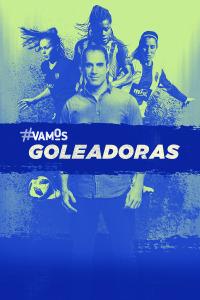 #V Goleadoras: Selección. #V Goleadoras: Selección