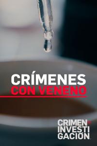 Crímenes con veneno. T1. Crímenes con veneno