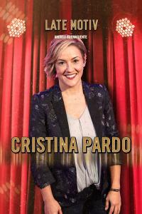 Late Motiv. T5.  Episodio 57: Cristina Pardo
