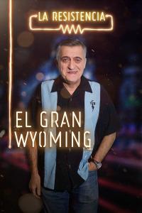 La Resistencia. T3.  Episodio 58: El Gran Wyoming