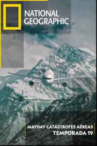 Mayday: Catástrofes aéreas. T19.  Episodio 1: Descenso a Katmandú