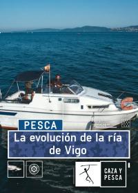 La evolución de la ría de Vigo