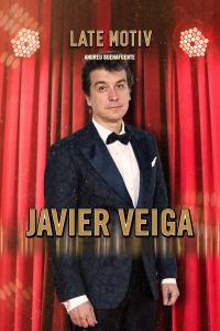 Late Motiv. T5.  Episodio 60: Javier Veiga