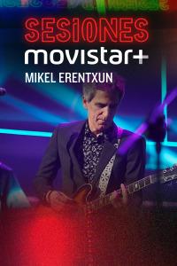 Sesiones Movistar+. T2.  Episodio 10: Mikel Erentxun