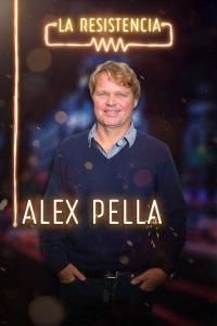 La Resistencia. T3.  Episodio 63: Alex Pella