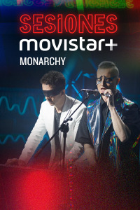 Sesiones Movistar+. T2.  Episodio 11: Monarchy