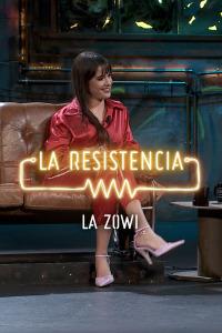La Resistencia: Selección.  Episodio 209: La Zowi - Entrevista - 16.01.20