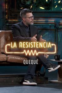 La Resistencia: Selección.  Episodio 210: Quequé -