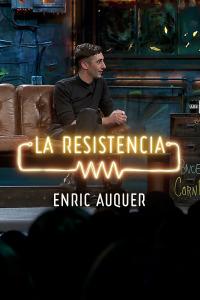 La Resistencia: Selección.  Episodio 219: Enric Auquer - Entrevista - 27.01.20