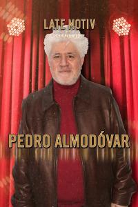 Late Motiv. T5.  Episodio 70: Pedro Almodóvar