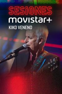 Sesiones Movistar+. T2.  Episodio 13: Kiko Veneno