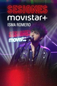 Sesiones Movistar+. T2.  Episodio 15: Isma Romero