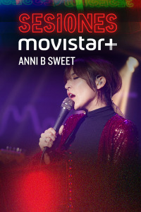 Sesiones Movistar+. T2.  Episodio 14: Anni B Sweet