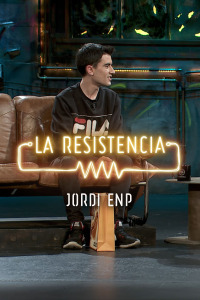 La Resistencia: Selección.  Episodio 232: Jordi ENP - Entrevista - 06.02.20