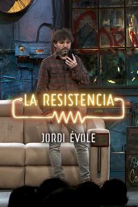 La Resistencia: Selección.  Episodio 240: Jordi Évole - Entrevista I - 13.02.20