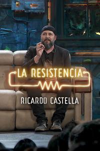 La Resistencia: Selección.  Episodio 249: Ricardo Castella -