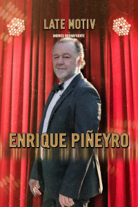 Late Motiv. T5.  Episodio 92: Enrique Piñeyro