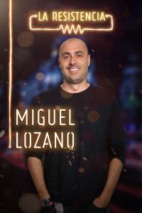 La Resistencia. T3.  Episodio 97: Miguel Lozano