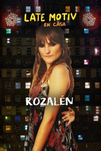 Late Motiv. T5.  Episodio 98: Rozalén