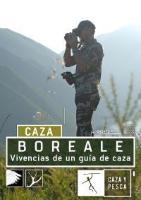 Boreale, Vivencias de un guía de caza. T1.  Episodio 4: Weatherby