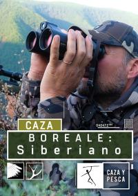 Boreale, vivencias de un guía de caza. T1.  Episodio 2: Siberiano