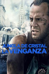 Jungla de cristal: La venganza
