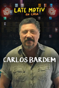 Late Motiv. T5.  Episodio 112: Carlos Bardem