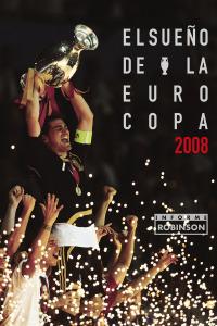 Informe Robinson. T08/09. El sueño de la Eurocopa